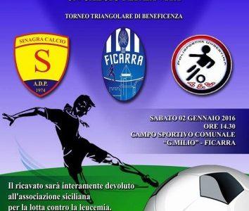 """Ficarra – Sabato 2 gennaio il torneo triangolare di beneficenza """"Un calcio per la vita"""""""
