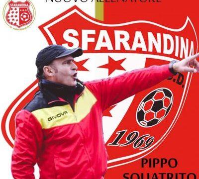 Pippo Squatrito è il nuovo allenatore della SFARANDINA