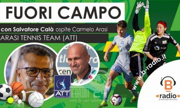 Fuori Campo – L'ospite di oggi del conduttore Salvatore Calà è il maestro Carmelo Arasi