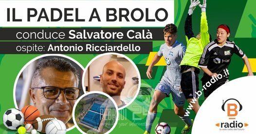 Fuori Campo – Il Padel a Brolo, ospite della puntata Antonio Ricciardello