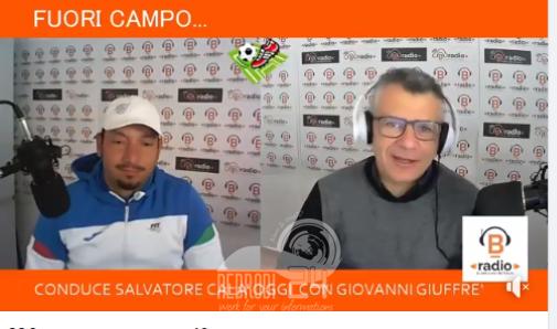 Fuori Campo by B-Radio – L'ospite di stasera è Giovanni Giuffrè